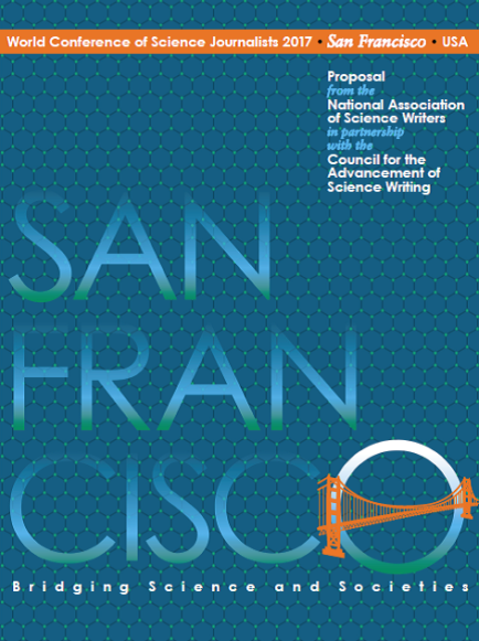 The cover of the National Association of Science Writers' bid for San Francisco as the location for the 2017 World Conference for Science Journalism.