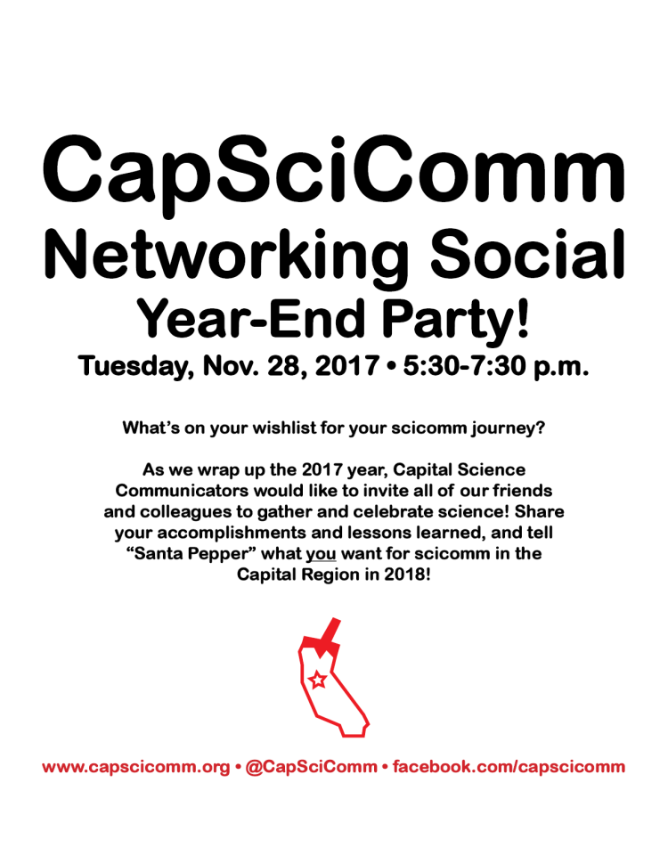 "Poster announcing the November 2017 Capital Science Communicators networking social. The poster reads: What's on your wishlist for your scicomm journey? As we wrap up the 2017 year, Capital Science Communicators would like to invite all of our friends and colleagues to gather and celebrate science! Share your accomplishments and lessons learned, and tell ""Santa Pepper"" what you want for scicomm in the Capital Region in 2018!"